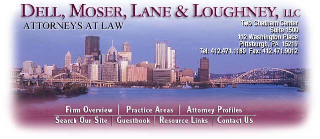 Dell, Moser, Lane & Loughney, LLC - Pittsburgh Pennsylvania